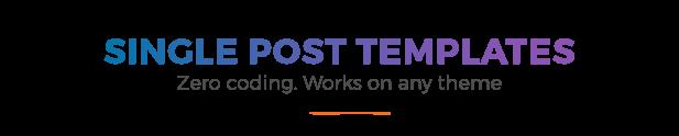 Post Custom Templates Pro – WordPress plugin (Utilities)